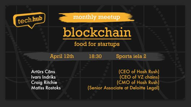 TechHub Riga Monthly Meetup: Blockchain - food for startups