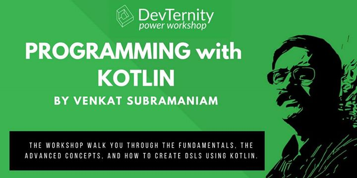 Programming with Kotlin Workshop by Venkat Subramaniam