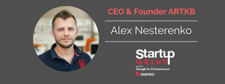 Startup Grind Dnipro #11 with Alex Nesterenko