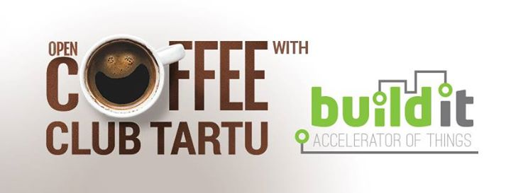 OpenCoffee Club Tartu with Buildit Accelerator